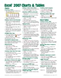 Microsoft Excel 2007 Charts & Tables Quick Reference Guide (Cheat Sheet of Instructions, Tips & Shortcuts - Laminated Card)