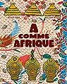 A comme Afrique par Tawa