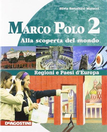 Marco Polo. Con Atlante con carte mute. Per la Scuola media. Ediz. illustrata. Con espansione online: MARCO POLO 2 +ATLANTE +LD