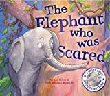 The Elephant Who Was Scared (When I Was...)