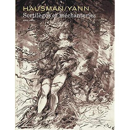 Intégrale Hausman/Yann - tome 0 - Sortilèges et méchanteries