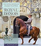 Frederiksborger & Knabstrupper: Royal Danois