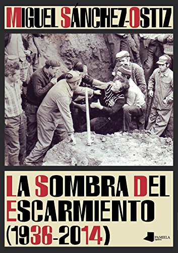 La Sombra Del Escarmiento (1936-2014) (Ilargia - Narrativa)