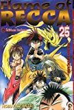 Flame of Recca -Tome 25-