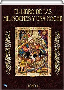 El libro de las mil noches y una noche (tomo 1) eBook