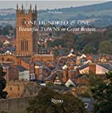 One Hundred and One Beautiful Towns in Great Britain (101 Towns) (101 Towns)