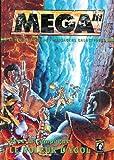 Méga''' : Le jeu de rôle des messagers galactiques |