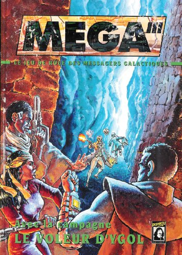 MEGA III: le jeu de rôle des Messagers Galactiques