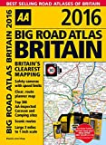 Big Road Atlas Britain 2016 (Aa Big Road Atlas)