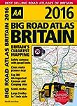 Big Road Atlas Britain 2016 (Aa Big R...