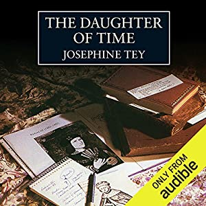 The Daughter of Time (Audio Download): Amazon co uk: Josephine Tey