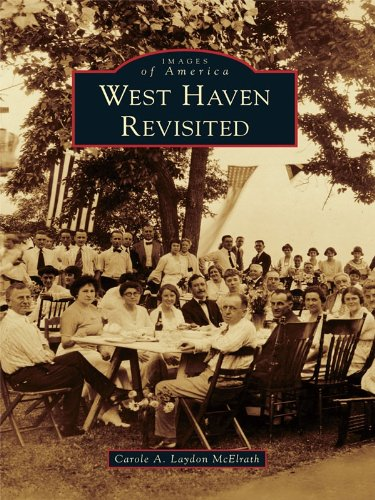 West Haven Revisited (Images of America) (English Edition)