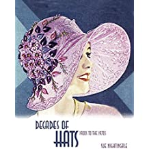 [(Decades of Hats : 1900 to the 1970s)] [By (author) Sue Nightingale] published on (February, 2014)