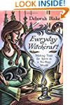 Everyday Witchcraft: Making Time for...