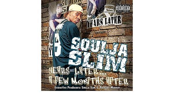 Soulja slim fuck you nigga picture 177