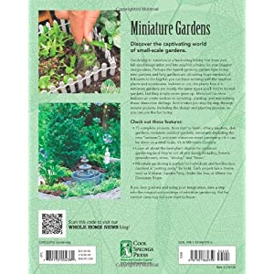 Miniature Gardens: Design and Create Miniature Fairy Gardens, Dish Gardens, Terrarium