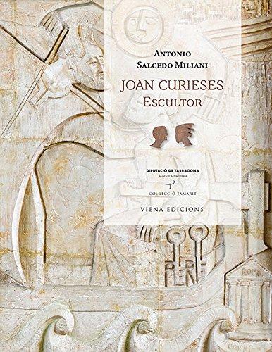 Joan Curieses. Escultor (Tamarit)