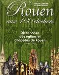 ROUEN AUX 100 CLOCHERS