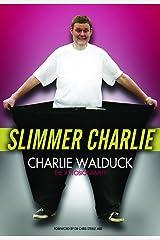 Slimmer Charlie Paperback