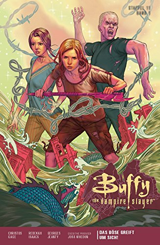 Buffy the Vampire Slayer, Staffel 11, Band 1 - Das Böse greift um sich (Buffy the Vampire Slayer - Staffel 11) (German Edition)