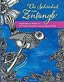 Die Schönheit von Zentangle®: Inspirierende Werke von 137 Tangle-Künstlern aus der ganzen Welt