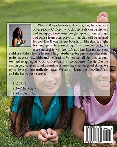 What A Child Needs?: ( Part Seven)