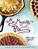 Me, Myself, and Pie (The Pinecraft Collection) by Sherry Gore (9-Oct-2014) Hardcover