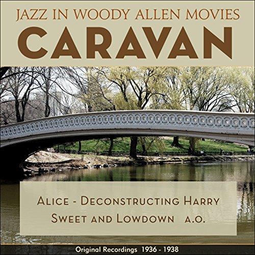 Caravan (Jazz in Woody Allen Movies - Original Recordings 1931 - 1936)