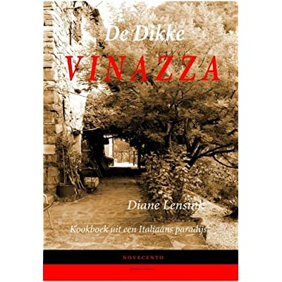 De dikke Vinazza: kookboek uit een Italiaans paradijs