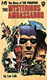 The Phantom: The Complete Avon Novels: Volume #6 The Mysterious Ambassador (The Story of the Phantom)