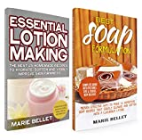 Health Beauty Supplies Best Deals - Soapmaking Box Set: Best Soap Formulation: Proven Effective Way to Make 25 Homemade Soap + Essential Lotion Making: The Best 25 Homemade Recipes To Hydrate, ... Improve Skin Firmness (English Edition)