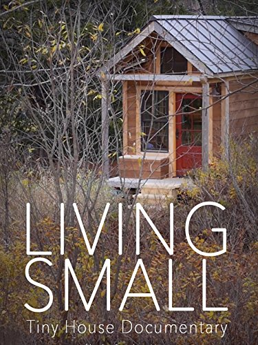 living-small-tiny-house-documentary