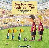 Gustav vor, noch ein Tor!: Ein Fußball-Abenteuer der Erdmännchen aus dem Zoo Hannover