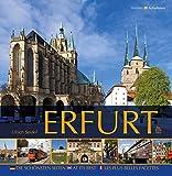 Erfurt. Die schönsten Seiten (Momentaufnahmen) - Ulrich Seidel