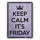 """Product review for """"Keep Calm It's Friday"""" 7""""x10"""" Aluminum Sign"""