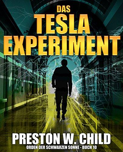 Das Tesla Experiment (Orden der schwarzen Sonne 10)
