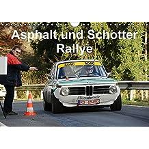Asphalt und Schotter Rallye (Wandkalender 2016 DIN A4 quer): Rallyefahrzeuge auf Schotter und Asphalt (Monatskalender, 14 Seiten) (CALVENDO Mobilitaet)