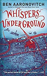 [Whispers Under Ground] (By (author) Ben Aaronovitch) [published: September, 2012]