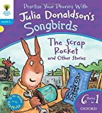 Oxford Reading Tree Songbirds: Level 3: The Scrap Rocket and Other Stories by Julia Donaldson (2012-01-05)