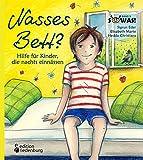 Nasses Bett? Hilfe für Kinder, die nachts einnässen (SOWAS!)