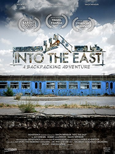 Into The East - A Backpacking Adventure