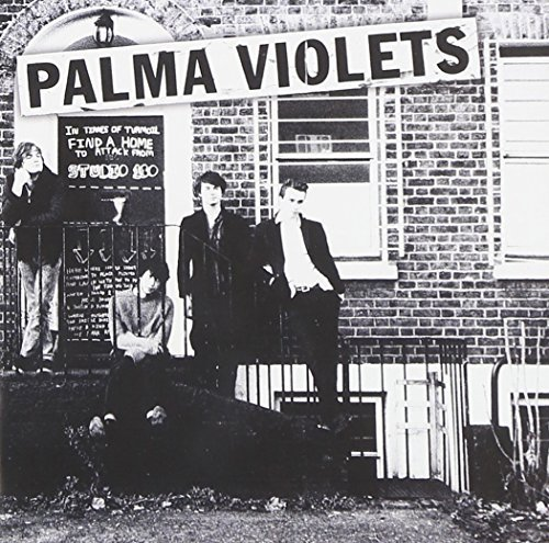 180 by Palma Violets (2013-03-19)