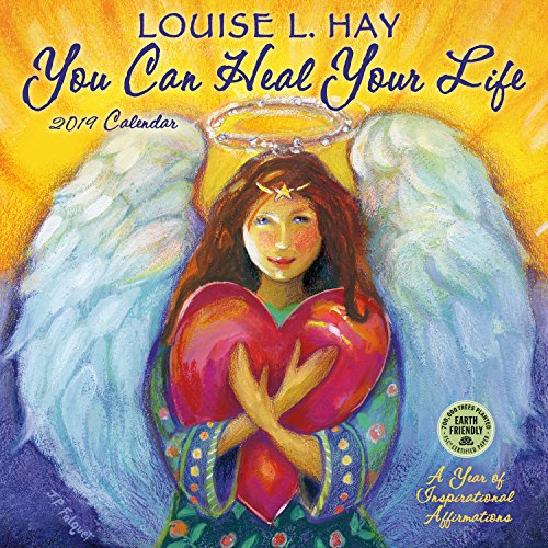 You Can Heal Your Life 2019 Calendar: A Year of Inspirational Affirmations par Louise L. Hay