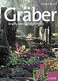 Gräber: bepflanzen und pflegen (Garten-Ratgeber)