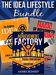 The Idea Lifestyle Bundle: An Effective System to Fulfill Dreams, Create Successful Business Ideas, and Become a World-Class Impromptu Speaker in Record Time (English Edition)