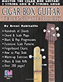 Cigar Box Guitar: Cigar Box Guitar Encyclopedia