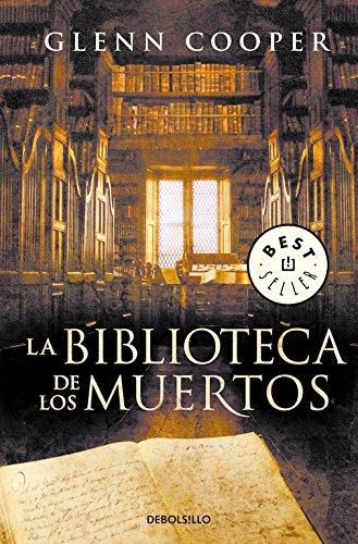 La biblioteca de los muertos (BEST SELLER) por Glenn Cooper