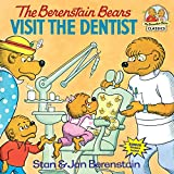 The Berenstain Bears Visit the Dentist (First Time Books(R))