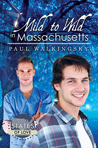 Mild to Wild in Massachusetts (States of Love)