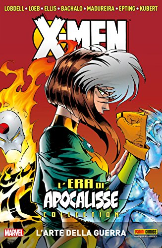 X-Men L'Era Di Apocalisse Vol. 5: L'Arte Della Guerra